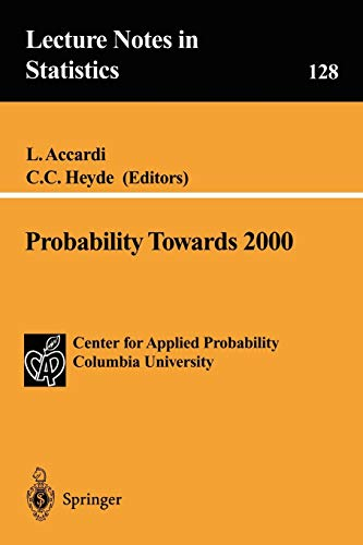 9780387984582: Probability Towards 2000 (Lecture Notes in Statistics)