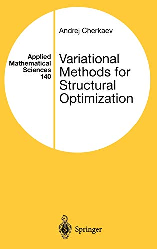 9780387984629: Variational Methods for Structural Optimization (Applied Mathematical Sciences)