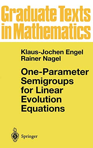 9780387984636: One-Parameter Semigroups for Linear Evolution Equations (Graduate Texts in Mathematics)
