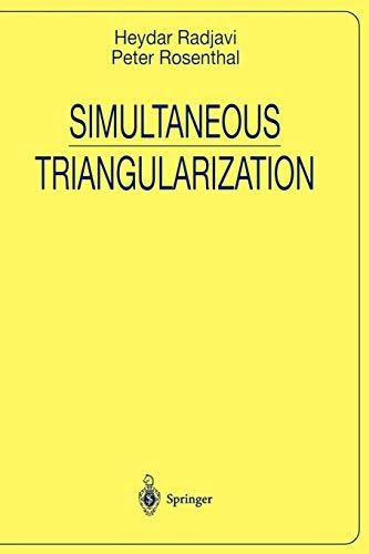 9780387984667: Simultaneous Triangularization (Universitext)