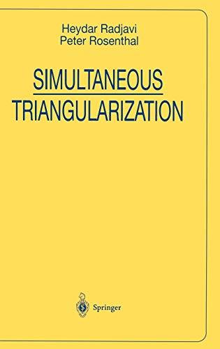 9780387984674: Simultaneous Triangularization (Universitext)