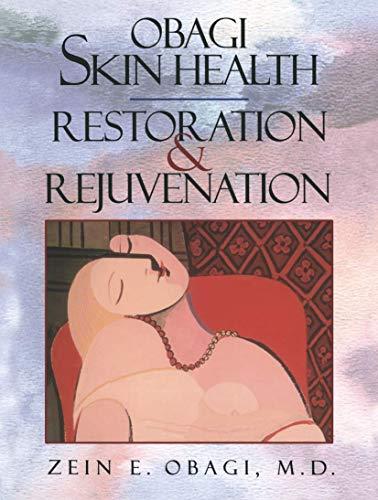 9780387984698: Obagi Skin Health Restoration and Rejuvenation