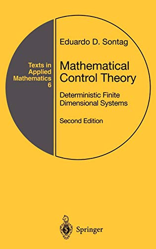 9780387984896: Mathematical Control Theory: Deterministic Finite Dimensional Systems: v. 6 (Texts in Applied Mathematics)