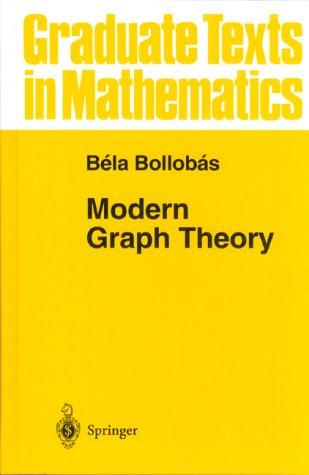 9780387984919: Modern Graph Theory (Graduate Texts in Mathematics)