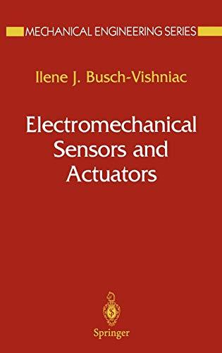 9780387984957: Electromechanical Sensors and Actuators (Mechanical Engineering Series)