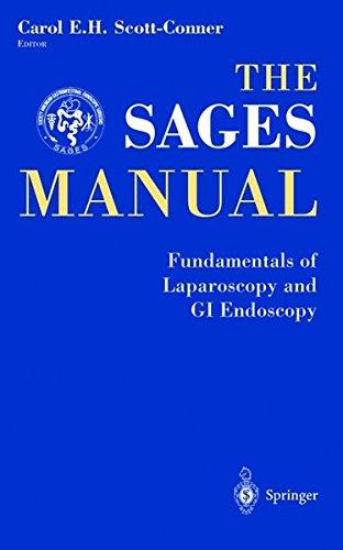 9780387984964: The SAGES Manual: Fundamentals of Laparoscopy, Thoracoscopy and GI Endoscopy