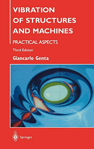9780387985060: Vibration of Structures and Machines: Practical Aspects