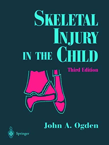 9780387985107: Skeletal Injury in the Child