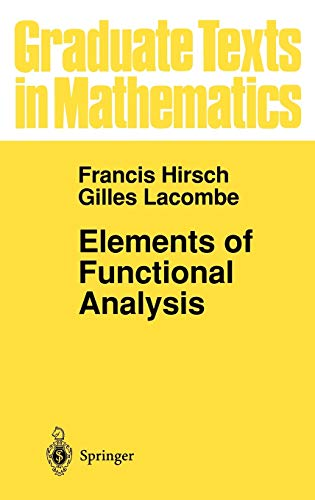 9780387985244: Elements of Functional Analysis (Graduate Texts in Mathematics) (v. 192)