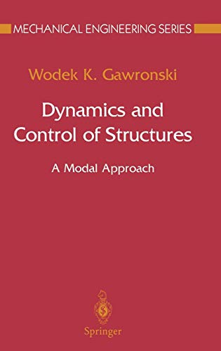 Dynamics And Control Of Structures: A Modal Approach: Gawronski, W.K.