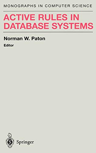 9780387985299: Active Rules in Database Systems (Monographs in Computer Science)