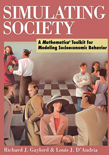 9780387985329: Simulating Society: A Mathematica®Toolkit for Modeling Socioeconomic Behavior (Science)