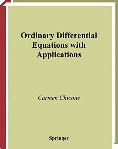 9780387985350: Ordinary Differential Equations with Applications (Texts in Applied Mathematics) (Vol 34)