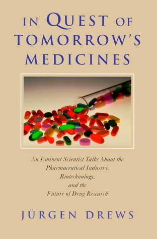 9780387985473: In Quest of Tomorrow's Medicines