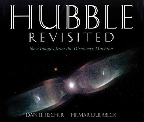 9780387985510: Hubble Revisited: New Images from the Discovery Machine