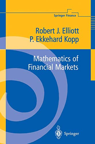 Mathematics of Financial Markets: Robert James Elliott,
