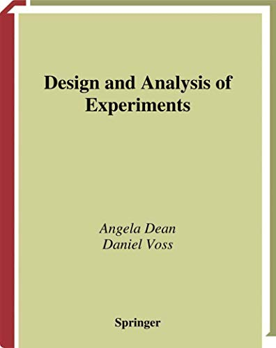 9780387985619: Design and Analysis of Experiments (Springer Texts in Statistics)