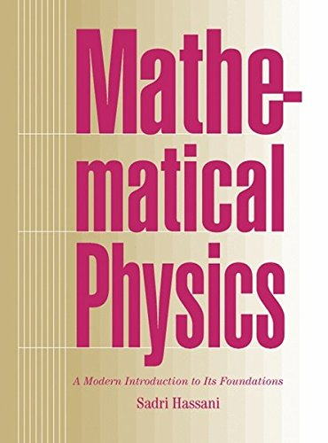9780387985794: Mathematical Physics: A Modern Introduction to Its Foundations