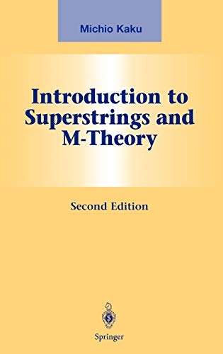 9780387985893: Introduction to Superstrings and M-Theory (Graduate Texts in Contemporary Physics)