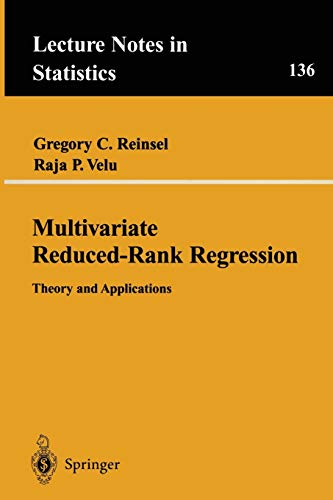 9780387986012: Multivariate Reduced-Rank Regression: Theory and Applications (Lecture Notes in Statistics)