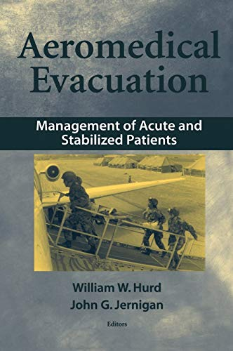 9780387986043: Aeromedical Evacuation: Management of Acute and Stabilized Patients