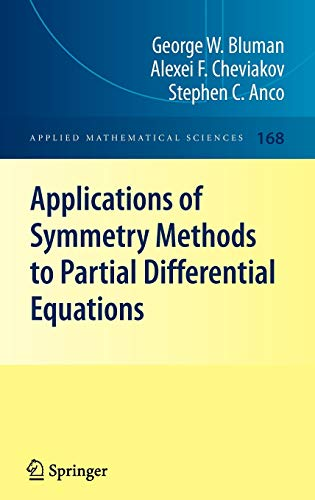 9780387986128: Applications of Symmetry Methods to Partial Differential Equations (Applied Mathematical Sciences)