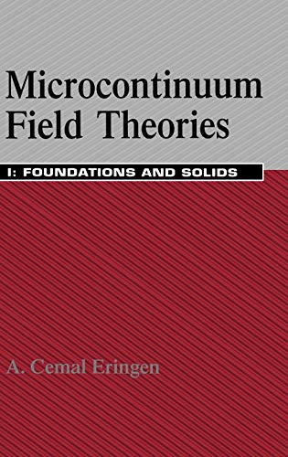 9780387986203: Microcontinuum Field Theories: Foundations and Solids: I. Foundations and Solids: 1