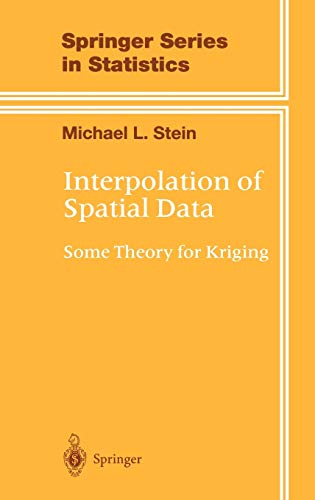 Interpolation of Spatial Data : Some Theory: Michael L. Stein