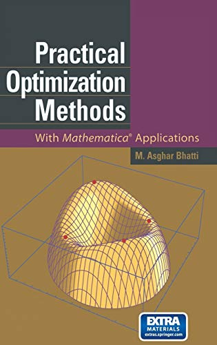 9780387986319: Practical Optimization Methods: With Mathematica(r) Applications [With CDROM]: With Mathematica Applications