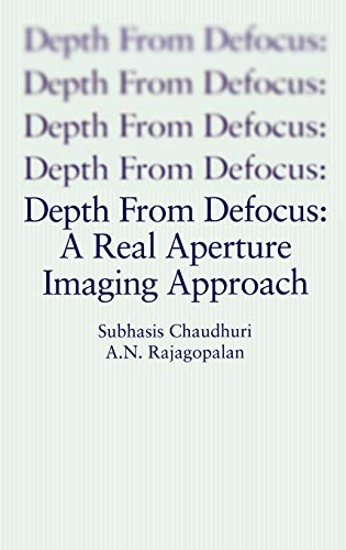 9780387986357: Depth From Defocus: A Real Aperture Imaging Approach