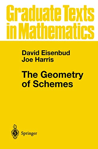9780387986371: The Geometry of Schemes (Graduate Texts in Mathematics)
