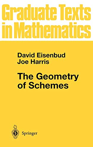 9780387986388: The Geometry of Schemes (Graduate Texts in Mathematics) (v. 197)