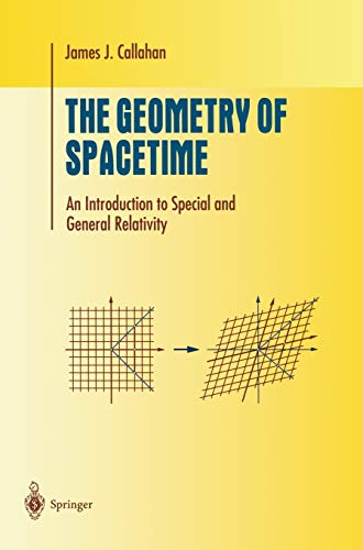 9780387986418: The Geometry of Spacetime: An Introduction to Special and General Relativity (Undergraduate Texts in Mathematics)