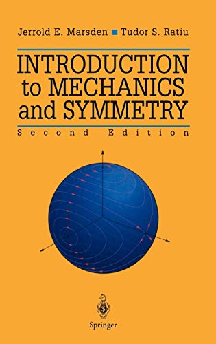 9780387986432: Introduction to Mechanics and Symmetry: A Basic Exposition of Classical Mechanical Systems
