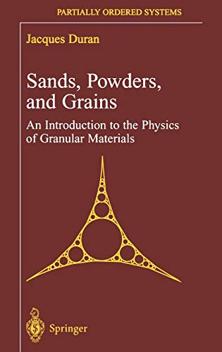 9780387986562: Sands, Powders, and Grains: An Introduction to the Physics of Granular Materials (Partially Ordered Systems)