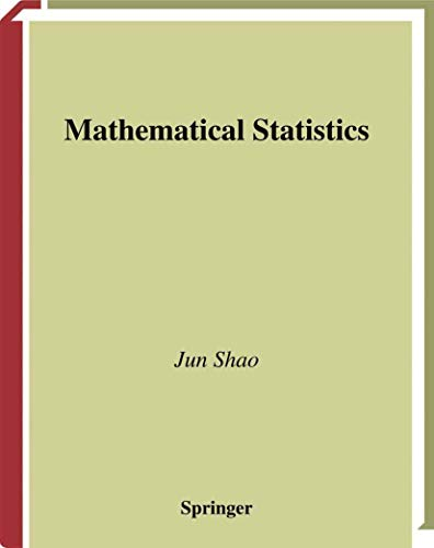 9780387986746: Mathematical Statistics