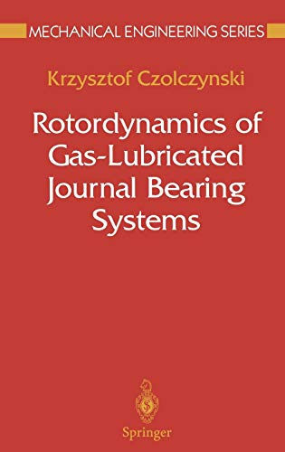 9780387986777: Rotordynamics of Gas-Lubricated Journal Bearing Systems (Mechanical Engineering Series)