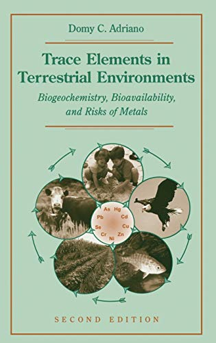 9780387986784: Trace Elements in Terrestrial Environments: Biogeochemistry, Bioavailability, and Risks of Metals