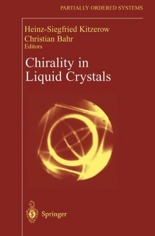 Chirality in Liquid Crystals: Heinz-Siegfried Kitzerow