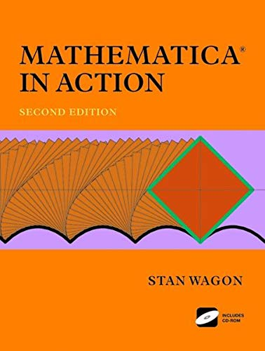 9780387986845: Mathematica in Action