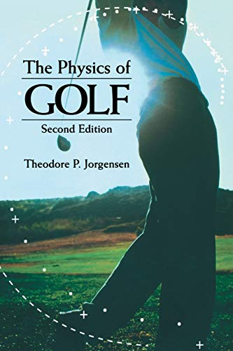 9780387986913: The Physics of Golf