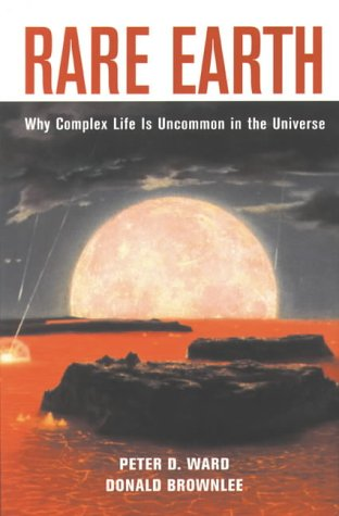 9780387987019: Rare Earth: Why Complex Life is Uncommon in the Universe