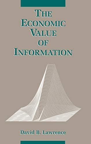 The Economic Value of Information: David B. Lawrence