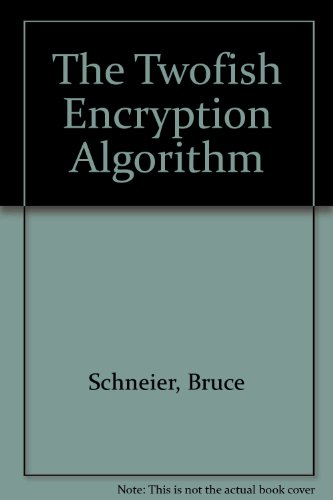 9780387987132: The Twofish Encryption Algorithm