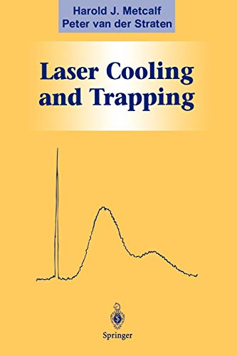 9780387987286: Laser Cooling and Trapping (Graduate Texts in Contemporary Physics)