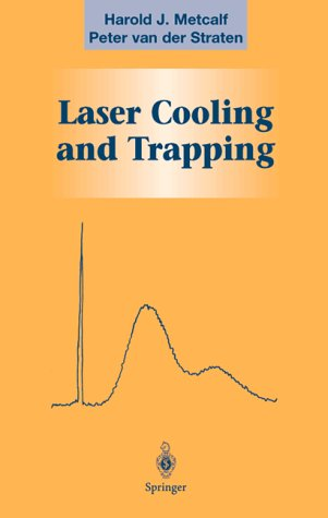 9780387987477: Laser Cooling and Trapping (Graduate Texts in Contemporary Physics)
