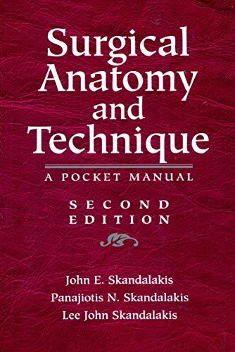 Surgical Anatomy and Technique: A Pocket Manual: Skandalakis, John E.;