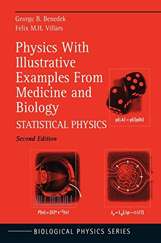 9780387987545: Physics With Illustrative Examples From Medicine and Biology: Statistical Physics (Biological and Medical Physics, Biomedical Engineering)