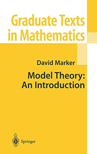 9780387987606: Model Theory: An Introduction (Graduate Texts in Mathematics)