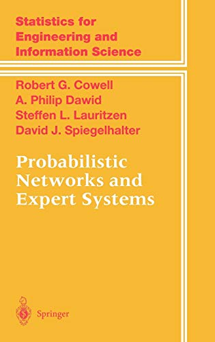 9780387987675: Probabilistic Networks and Expert Systems: Exact Computational Methods for Bayesian Networks (Information Science and Statistics)